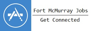 Find Work in Fort McMurray